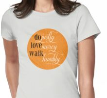 Do Justly | Micah 6:8 | Orange Womens Fitted T-Shirt