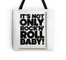 Retro - It's Not only Rock 'n Roll Baby!!! Tote Bag