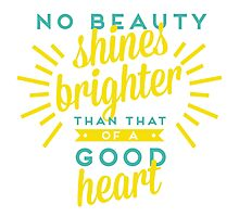 No Beauty Shines Brighter Quote Photographic Print
