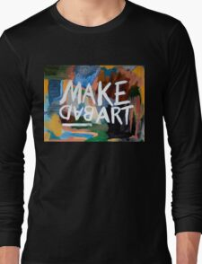 Make Bad Art Long Sleeve T-Shirt