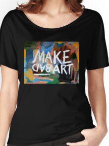 Make Bad Art Women's Relaxed Fit T-Shirt