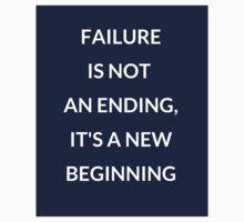 FAILURE IS NOT AN ENDING Kids Tee