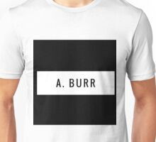 Team Burr- Hamilton Unisex T-Shirt