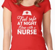 Feel Safe at Night, Sleep with a Nurse Women's Fitted Scoop T-Shirt