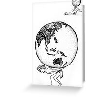 Weight of the World Greeting Card