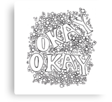 Okay, Okay? The Fault in Our Stars Canvas Print
