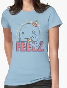 ALL OF THE FEELZ... Womens Fitted T-Shirt