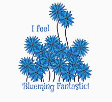 I Feel Blueming Fantastic Women's Fitted Scoop T-Shirt