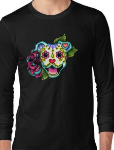 Smiling Pit Bull in White - Day of the Dead Happy Pitbull - Sugar Skull Dog Long Sleeve T-Shirt