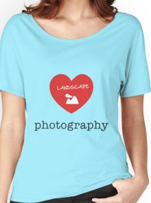 landscape photography Women's Relaxed Fit T-Shirt