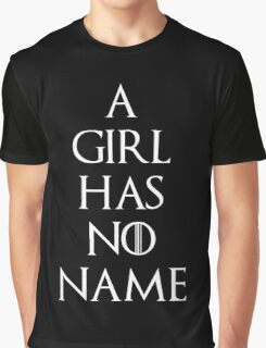 Game of thrones Arya Stark A girl has no name Graphic T-Shirt