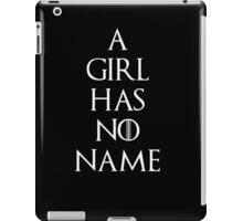 Game of thrones Arya Stark A girl has no name iPad Case/Skin