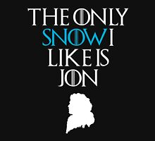 The Only Snow I Like Is Jon T-shirt & Hoodie Unisex T-Shirt