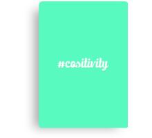 #cositivity Canvas Print