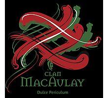 Clan MacAulay - Prefer your gift on Black/White tell us at info@tangledtartan.com  Photographic Print