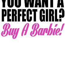 YOU WANT A PERFECT GIRL by beggr