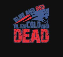 Blue and Red Til I'm Cold and Dead - America shirt Unisex T-Shirt