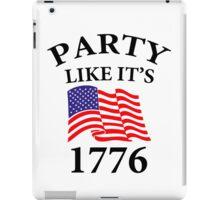 Party Like it's 1776 iPad Case/Skin