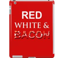 Red, White & Bacon iPad Case/Skin