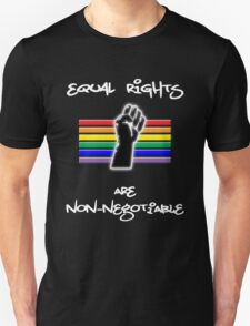 Equal Rights Are Non-Negotiable Unisex T-Shirt