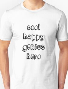 Cool Happy Genius Hero Unisex T-Shirt
