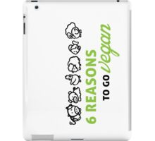 6 reasons to go vegan iPad Case/Skin