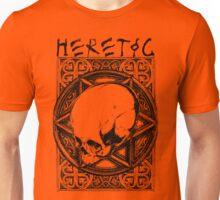 Heretic Unisex T-Shirt