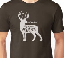 Deer - Remain Alert (white) Unisex T-Shirt