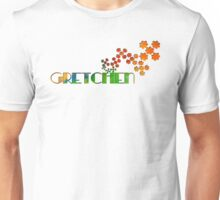 The Name Game - Gretchen Unisex T-Shirt