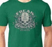 Freak Addicted Unisex T-Shirt