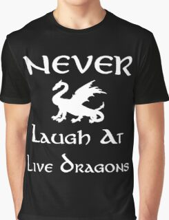 Never Laugh at Live Dragons (White) Graphic T-Shirt