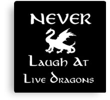 Never Laugh at Live Dragons (White) Canvas Print