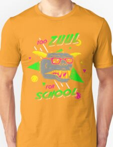 Too Zuul For School Unisex T-Shirt