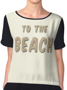 To The Beach Chiffon Top