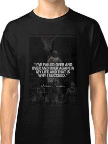 Michael Jordan Quote Classic T-Shirt