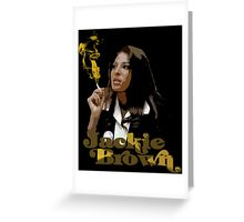 Jackie Brown Greeting Card