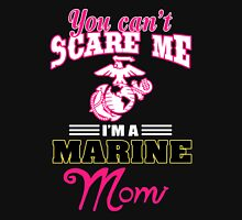 Mother - You Can't Scare Me Unisex T-Shirt