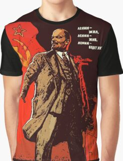 Lenin lived, Lenin lives, Lenin will live forever! Graphic T-Shirt