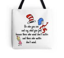 Dr Seuss Quote Tote Bag