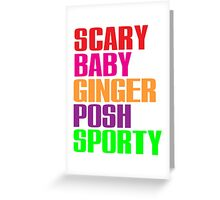 Scary, Baby, Ginger, Posh, Sporty Greeting Card