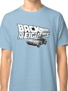 Delorean Back to the Future 80s Style Classic T-Shirt