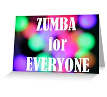 Zumba for Everyone  Greeting Card