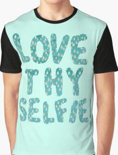 LOVE THY SELFIE Graphic T-Shirt