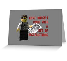 Love doesn't come with a set of instructions Greeting Card