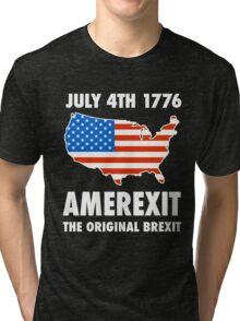 Amerexit The Original Brexit T-Shirt Tri-blend T-Shirt