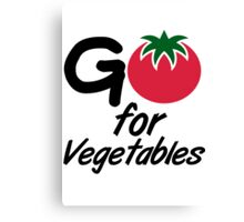 Go for Vegetables Canvas Print
