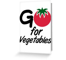 Go for Vegetables Greeting Card