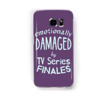 emotionally damaged by tv series finales Samsung Galaxy Case/Skin