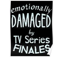 emotionally damaged by tv series finales Poster