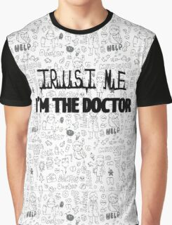 Trust Me I'm The Doctor Graphic T-Shirt